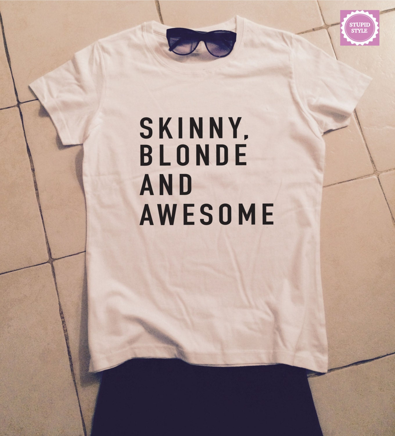 Skinny blonde and awesome t shirts for women tshirts This guy has an awesome girlfriend shirt