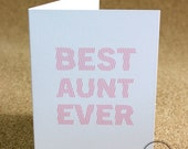 Best Aunt Ever- Greeting Card