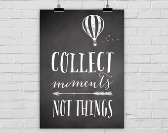 """fine-art print """"Collect moments, not things"""" chalkboard vintage hot-air balloon"""