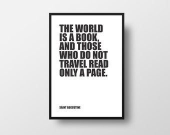 Travel Quote, Book Quote, Books and Travel, Saint Augustine, Philosophy, Inspirational Print, Typographic Print, Inspirational Poster