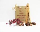 Wood Christmas Whistle - Rustic Toy - Primitive Christmas Decor - Rustic Home Decor - Christmas Gift