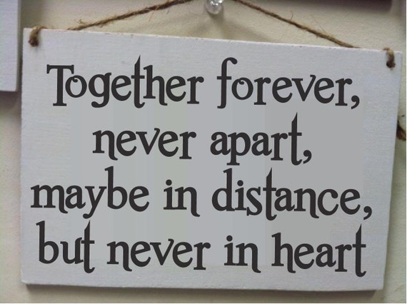 Items Similar To Together Forever Never Apart Maybe In