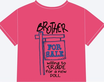 For Sale Brother/Sister t-shirts