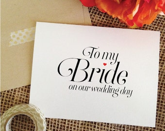 To my Bride on our wedding day Card To My Bride Card Wedding Card Groom to Bride Card for Bride Wedding (Sophisticated)