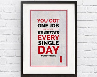 Derrick Rose #1 Chicago Bulls Inspirational Job Quote Poster Print |Downloadable Digital JPG File| Wall Art for Basketball Fans