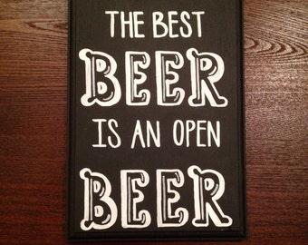 "Modern Calligraphy Chalkboard Sign // ""The Best Beer is an Open Beer"" // 5 x 7-inch Handwritten, Painted Wooden Plaque"