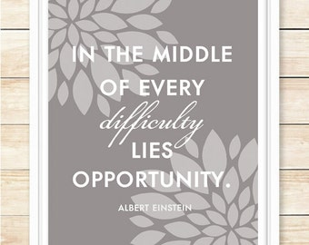 Motivational Poster, In The Middle Of Every Opportunity Lies...,Grey, Motivational Quote, Motivational Wall Decor, coffeeandcoco