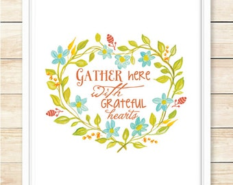 Gather Here With Grateful Hearts Printable, Autumn Wreath,Thanksgiving Print, Printable Fall Art, Poster, Fall Home Decor, coffeeandcoco