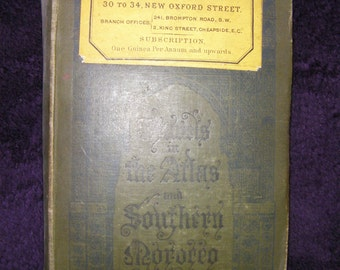 Antique Book, 'Travels in the Atlas and Southern Morocco, 1889, by Joseph Thomson. Hardback Book.