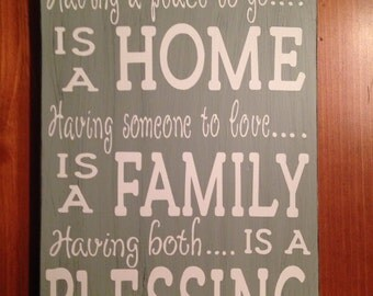 Home, Family, Blessings sign. Perfect for housewaring, wedding or everyday.