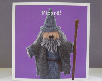 Greetings card - Knitted Gandalf 'Wizard!' card