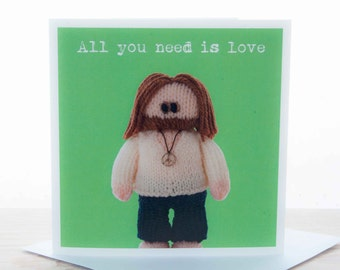 Greetings card - Knitted John Lennon 'All you need is love' card