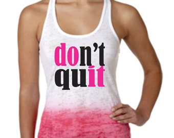 Don't quit ombre work out tank