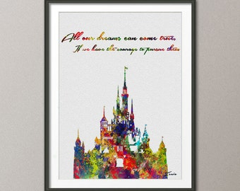 Disney art print All your dreams can come true if you have the courage to pursue them Disney art wall decor Disney world Disney art A139