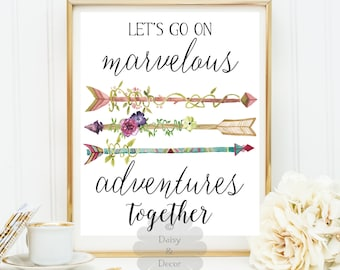 Let's go on marvelous adventures together love quote friendship printable wall art decor inspirational digital typography quote print poster