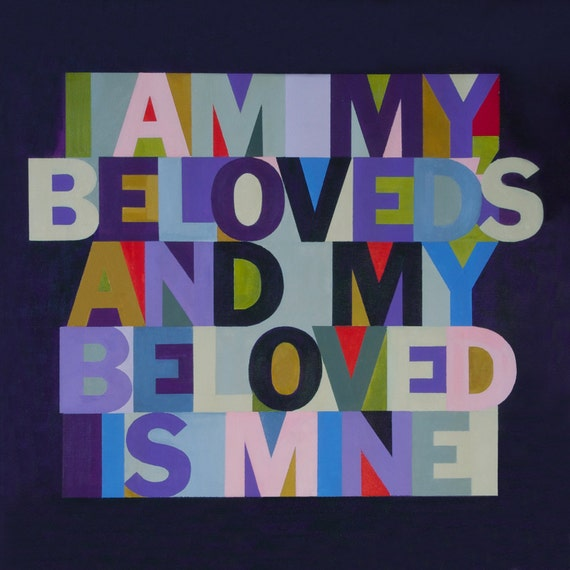 I Am My Beloveds - Christain Word Art - Matted Giclee Print 8x8 on Luster Paper