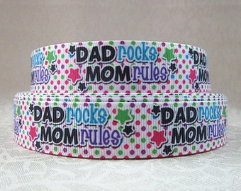 7/8 inch Daddy Rocks Mommy Rules - Printed Grosgrain Ribbon for Hair Bow