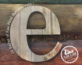 "16"" Tall,Lowercase - Rustic Letter E,Or Any Letter,Industrial Farmhouse Letter,Barn Style Letter,Wood Letter,Wooden Letter,Lowercase letter"