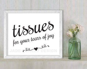 Tissues For Your Tears Of Joy // Wedding Sign DIY // Elegant Calligraphy Printable Poster PDF // Classic Elegance ▷ Instant Download