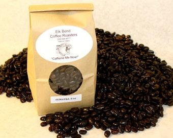 """8 oz (half pound bag) Sumatra Mandheling Fresh Roasted Coffee, Whole Beans, Dark Roast, """"Caffeine Me Now"""""""