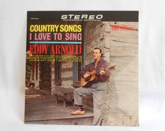Eddy Arnold Country Songs I Love To Sing 1963 Vinyl LP 33
