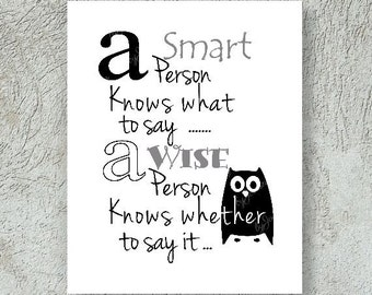 A Wise Person saying Printable Digital Art - Digital download, instant art work, graphic