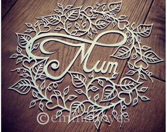 Mum Papercut Template. Mother's day papercut DIY.