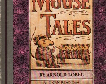 Mouse Tales an I Can Read Book - Arnold Lobel - 1972 - Vintage Book