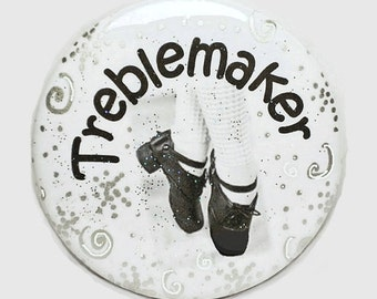"Irish Dance Pinback Button Treblemaker 2-1/4"" Round with Removable Magnet on Back"