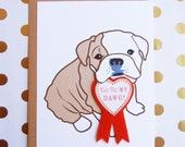 You're My Dawg! Valentine's Day Boris the English Bulldog Heart Badge Felt Applique  Ribbon Note Card with Envelope