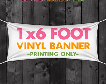 1x6 Foot Vinyl Banner for Craft Show Fair Trade Show Special Event Birthday Party