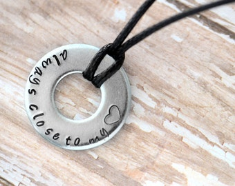 Always Close To My Heart Metal Stamped Necklace