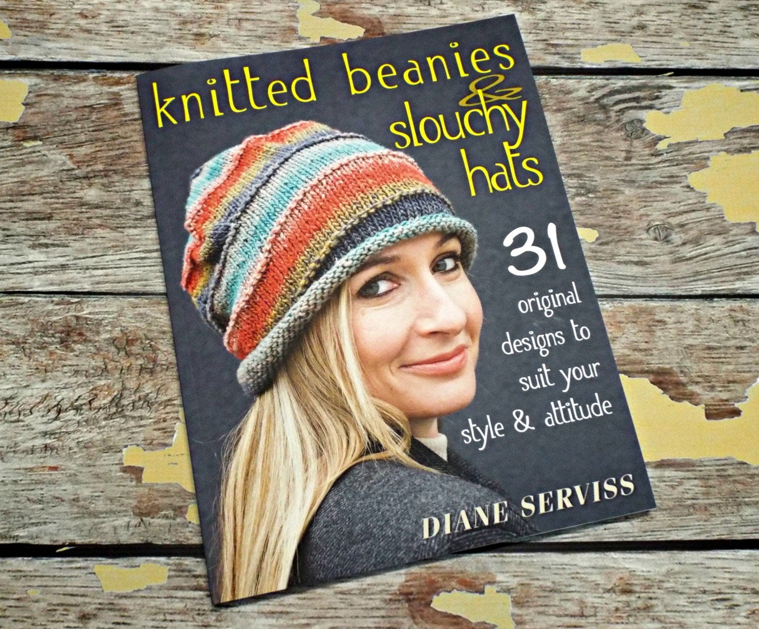 Autographed knitting pattern book knitted beanies slouchy hats autographed knitting pattern book knitted beanies slouchy hats 31 original designs to suit your style and attitude by diane serviss bankloansurffo Images