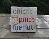 Wine Lover Natural Stone Coasters. cab, chianti, pinot, merlot. Set of 4. Hostess, Holiday, Housewarming