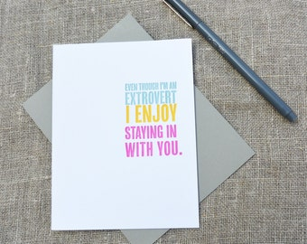 Letterpress Friendship or Love Card: Extrovert