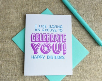 Letterpress Birthday Card - Warm Thoughts - Excuse to Celebrate You