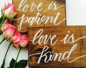 "Love is Patient - set of 2 8x10"" wood signs"