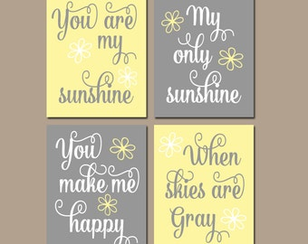 Yellow Gray You Are My SUNSHINE Wall Art, CANVAS or Prints Baby Girl NURSERY Decor,Nursery Rhyme,Girl Quote, Girl Bedroom Artwork, Set of 4