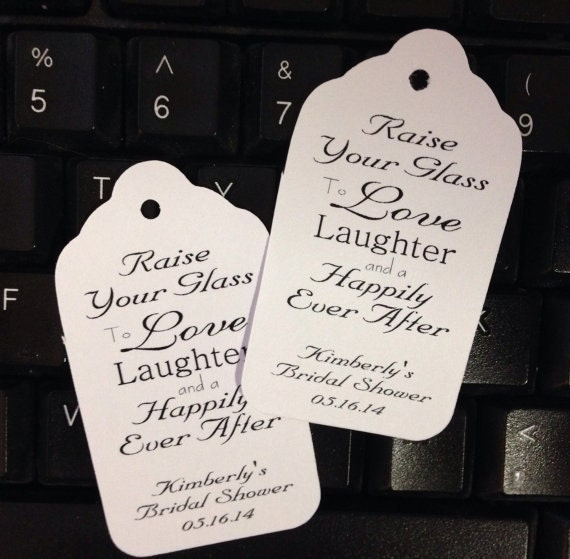 Raise Your Glass To Love Laughter and a Happily Ever After LARGE Tag Personalize with names and date choose your quantity