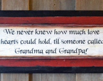 Wood sign, gift for grandparents, nana and papa, personalized, We never knew how much love, wall decor, primitive decor