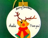 0015 Reindeer ball. Message shown is a suggestion. Ornaments can be written with a message/name of your choice. All ornaments are dated