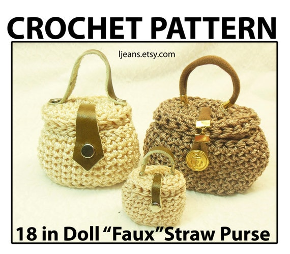 Crochet Pattern For Doll Purse : 18 in Doll Crochet Faux Straw Purse with Hinged