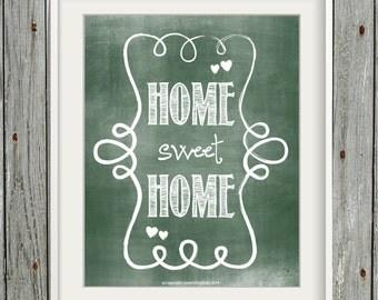 Printable Chalkboard Art - 8x10 Art Print - INSTANT DOWNLOAD - Home Sweet Home Green Chalkboard