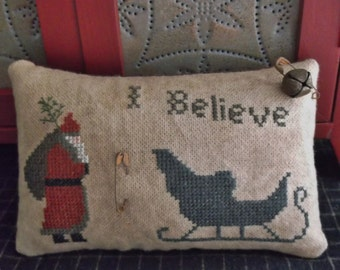 """Completed Cross Stitch Christmas Pillow """"I Believe"""" Santa Pinkeep, Country Rustic Primitives, Cupboard Tuck Pillow, Christmas Decoration"""