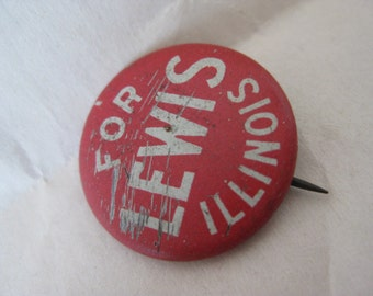 Shabby Lewis Illinois Pin Back Button Vintage