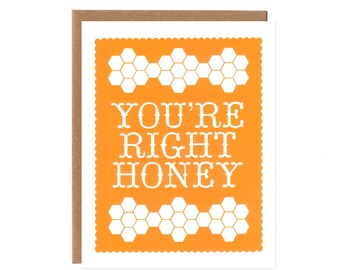 You're Right Honey -- Blank Recycled Card