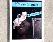 We are Siamese blank cat card #44