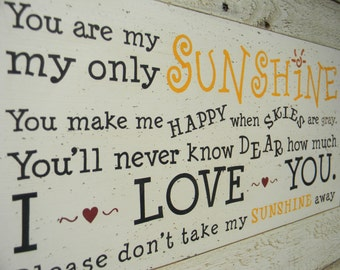 You are my sunshine - Larger size typography sign