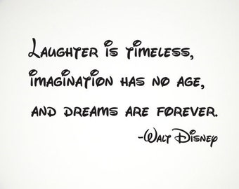 disney wall decal Laughter is Timeless...  Vinyl lettering quote DIY craft children decor