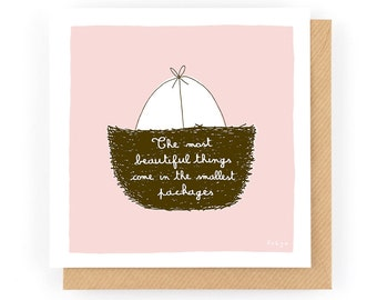 The Most Beautiful Things Come In The Smallest Packages (Pink) - Greeting Card (1-95C)